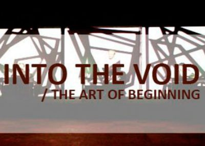 Into the Void – The art of beginning