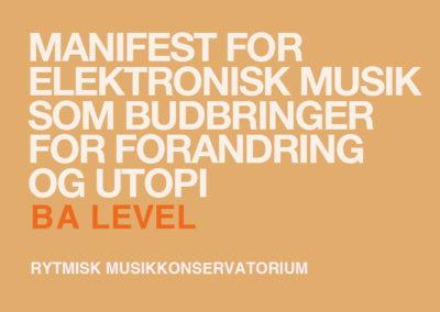 Manifest for elektronisk musik / BA