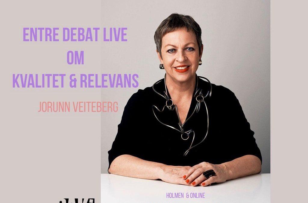 ENTRE DEBAT LIVE: Jorunn Veiteberg