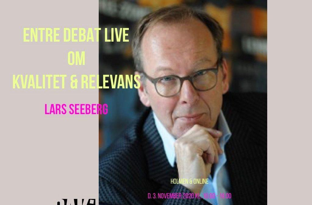 ENTRE DEBAT LIVE: Lars Seeberg