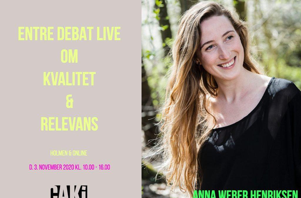 ENTRE DEBAT LIVE: Anna Weber Henriksen