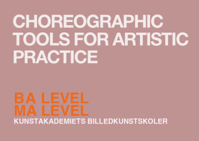 Choreographic tools for artistic practice