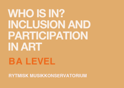 Who is In? Inclusion and participation in art