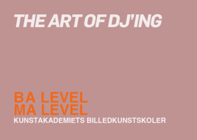 The Art of DJing / BA + MA