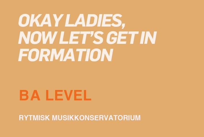 Okay ladies, now let's get in formation / BA