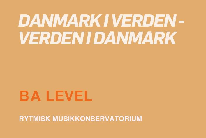Danmark i verden – verden i Danmark / BA