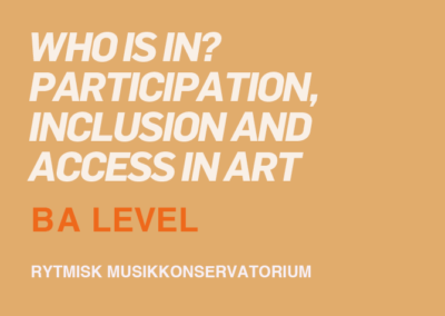 Who is In? Participation, Inclusion and access in art